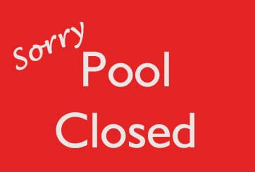 AFC POOL CLOSED 7/27 & 28