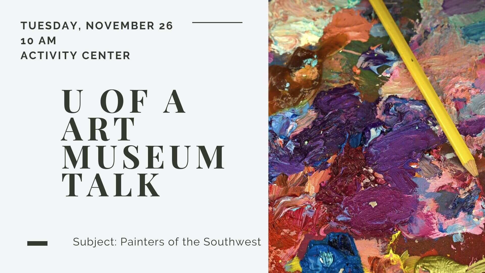 U of A Art Museum Talk – 11/26