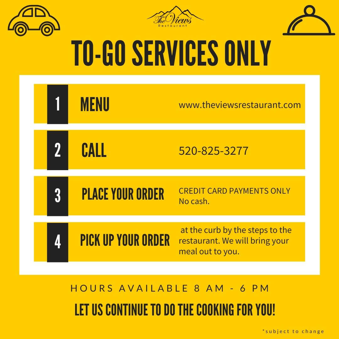 To-Go Services Only at The Views Restaurant